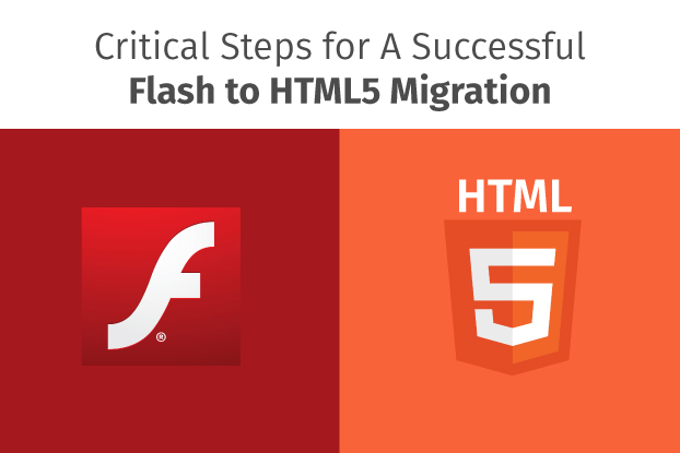 Critical Steps for A Successful Flash to HTML5 migration Of Your eLearning Courses